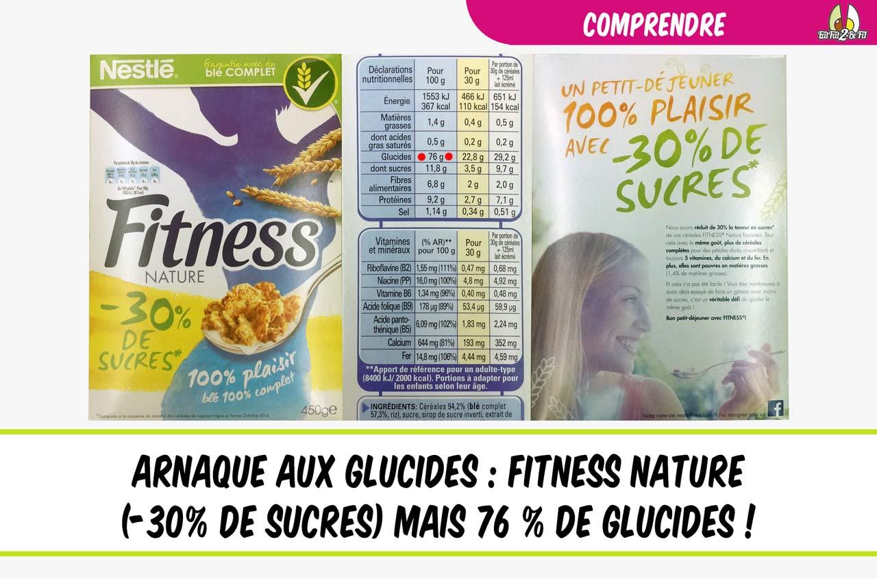 arnaque aux glucides avec les céréales fitness nature