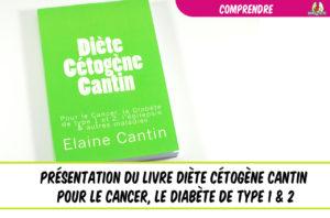 présentation du livre d'Elaine Cantin la diète cétogène contre le cancer