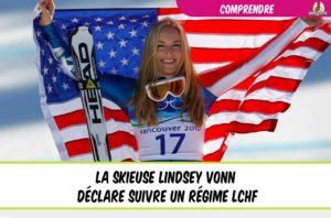 la skieuse lindsey vonn déclare suivre un régime lchf
