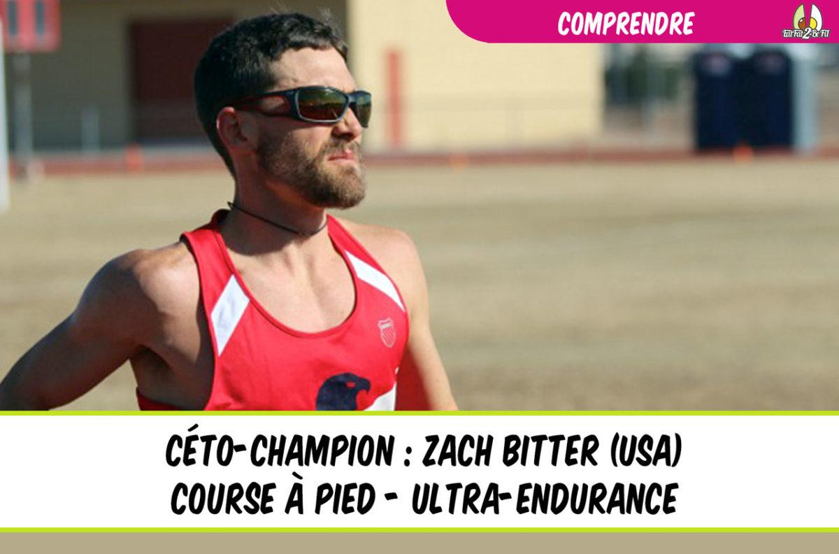céto champion zach bitter running ultra endurance