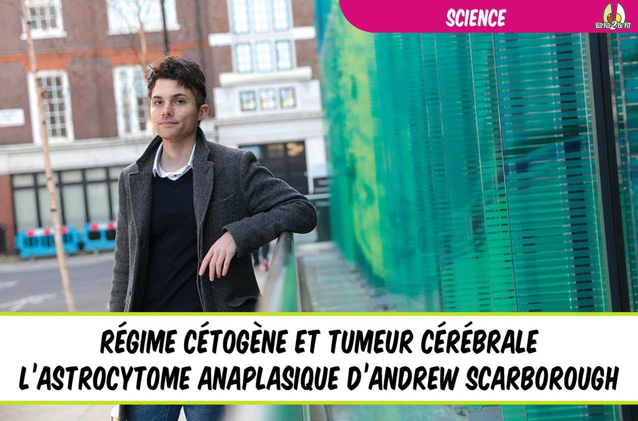 régime cétogène contre cancer tumeur cérébrale andrew scarborough