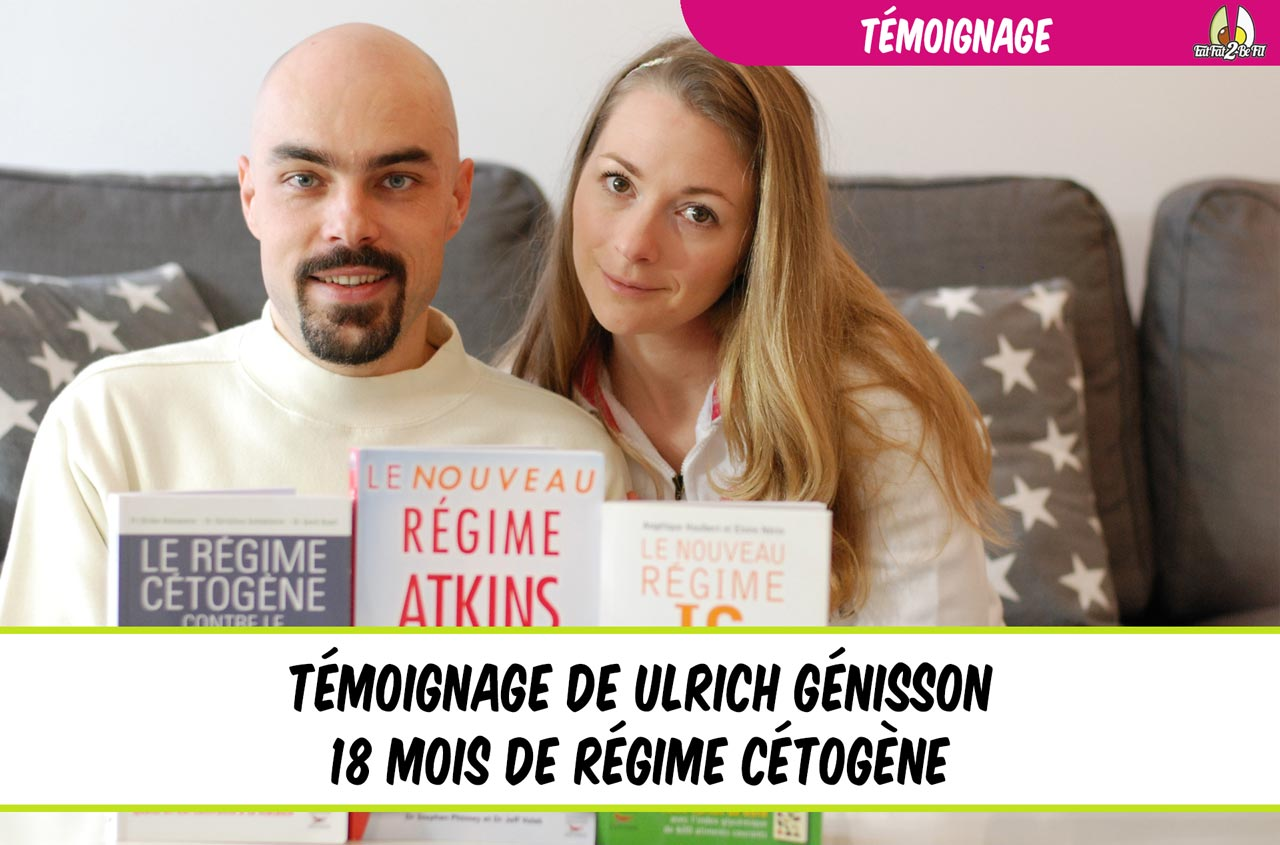 témoignage de 18 mois de régime cétogène par ulrich génisson