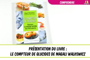 présentation du livre le compteur du glucides