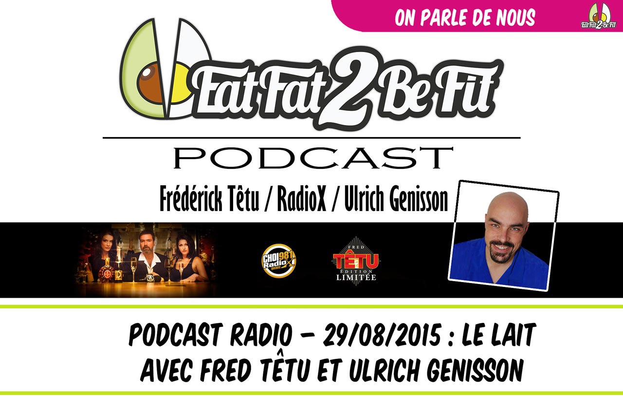 eatfat2befit podcast radio le lait