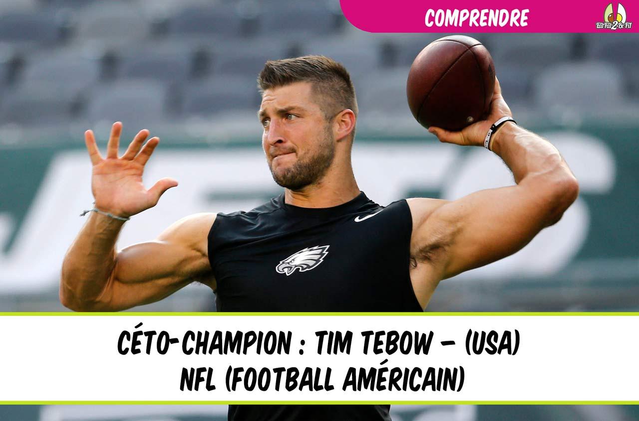 régime cétogène pour le sport avec Tim Tebow football NFL