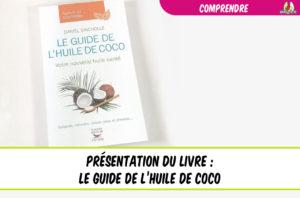 présentation du livre guide huile de coco