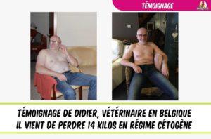 témoignage régime cétogène didier perte de poids