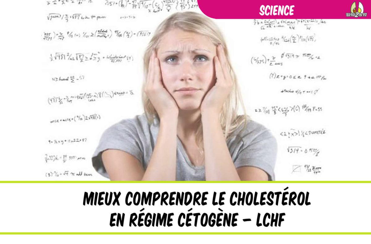 mieux comprendre le cholestérol en régime cétogène