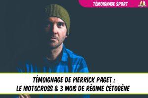 témoignage régime cétogène sport motocross pierrick paget
