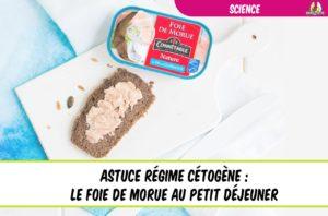 astuce du régime cétogène le foie de morue au petit déjeuner