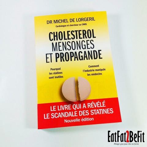 Présentation du livre : Cholestérol Mensonges et Propagande