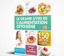 Le grand livre de l'alimentation cétogène par Nelly & Ulrich Genisson aux éditions Thierry Souccar