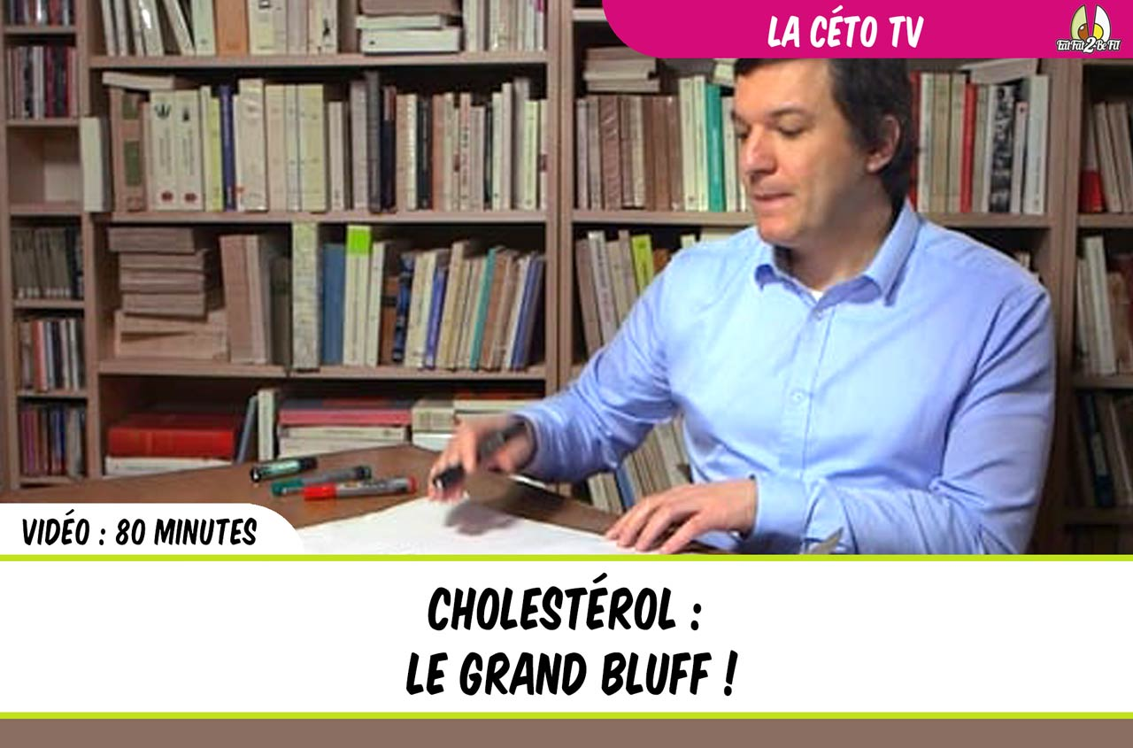 documentaire cholestérol le grand bluff