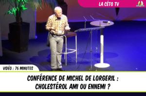 conférence de Michel de Lorgeril : Cholestérol ami ou ennemi ?