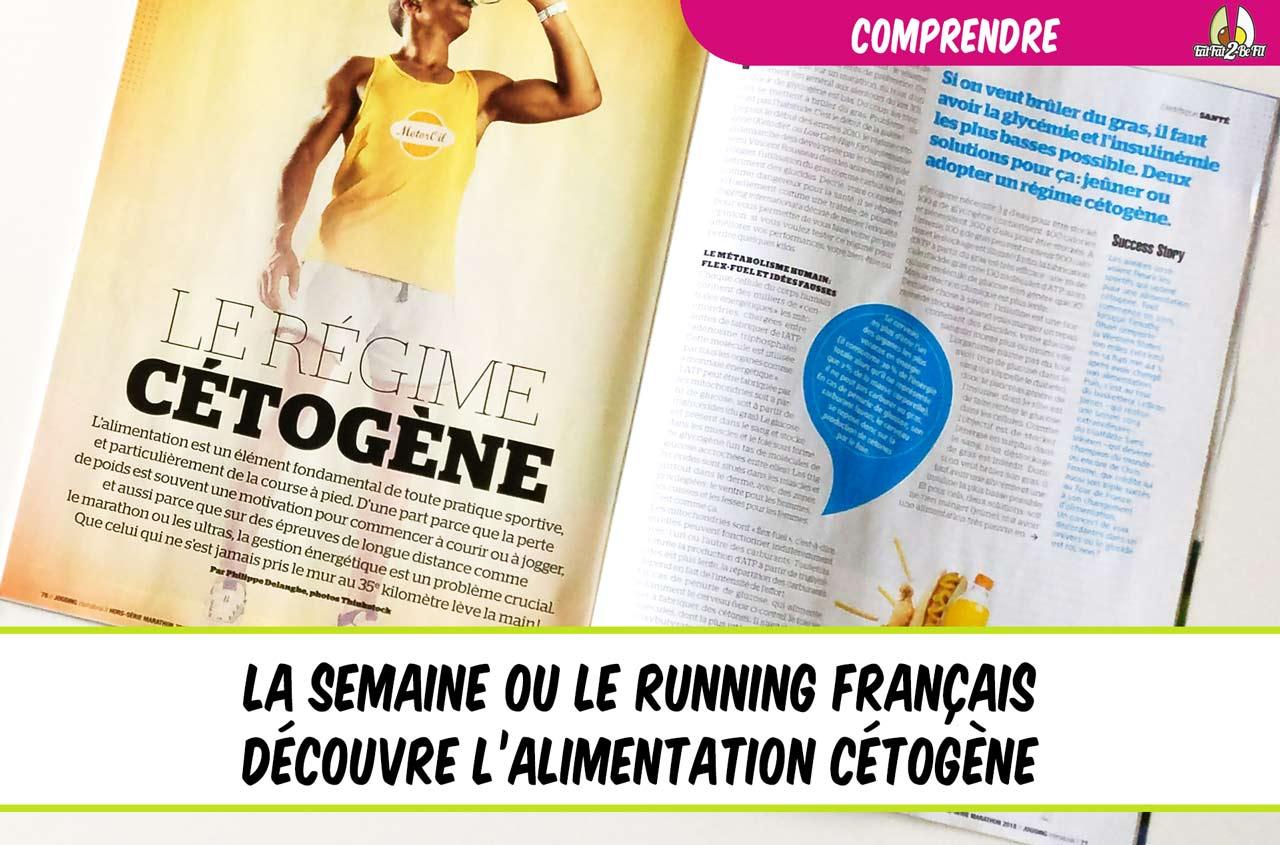 la semaine ou la presse française du Running découvre le régime cétogène