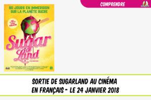 sortie de sugarland au cinéma