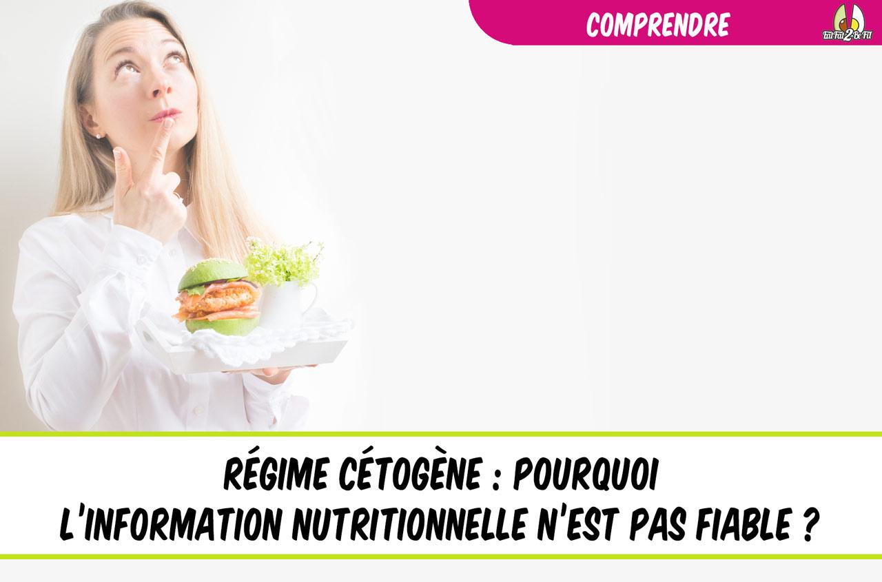 pourquoi l'information nutritionnelle n'est pas fiable en régime cétogène