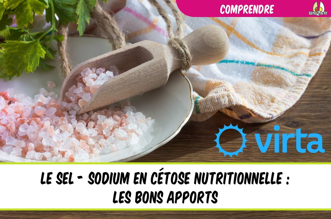 le sel le sodium en régime cétogène les bons apports