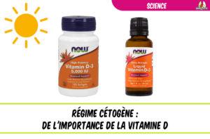 de l'importance de la vitamine D en régime cétogène