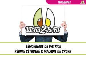 témoignage de patrick régim cétogène contre la maladie de crohn