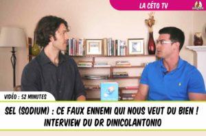 Sel ce faux ennemi qui nous veut du bio - interview en vidéo du Dr DiNicolantonio