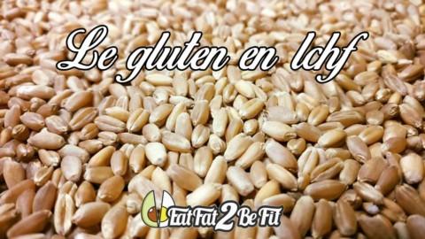 Le gluten en régime cétogène / LCHF