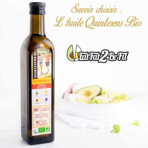 Savoir choisir : l'huile Quintesens Bio