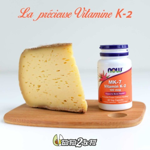 La précieuse vitamine K2