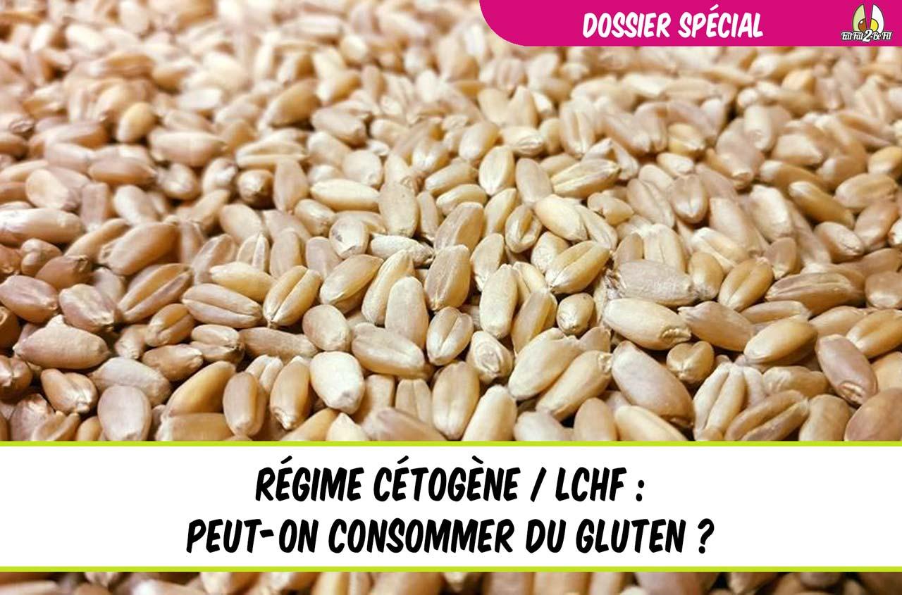 eatfat2befit dossier spécial gluten en régime cétogène