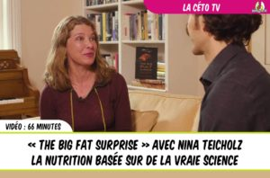 the big fat surprise avec Nina Teicholz une vidéo exclusive de 66 minutes