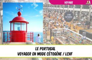 voyager facilement en régime cétogène : le Portugal