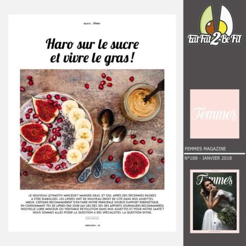 Femmes Magazine : Haro sur le sucre et vivre le gras !