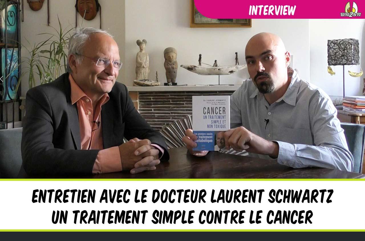 interview docteur laurent schwartz régime cétogène cancer