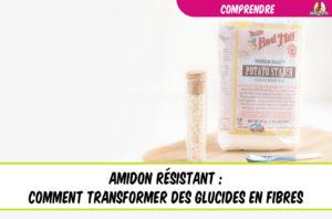 eatfat2befit régime cétogène amidon résistant fibres