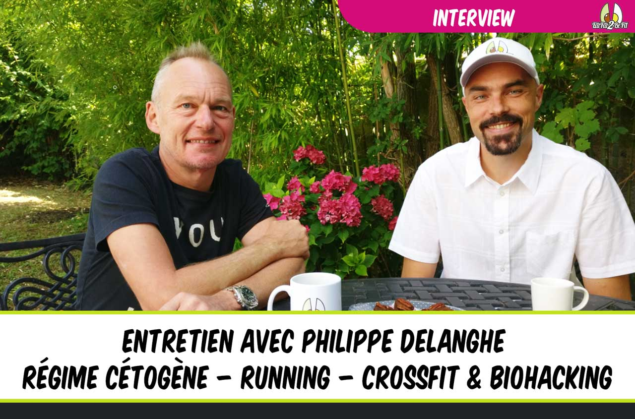 interview philippe delanghe régime cétogène running crossfit biohacking