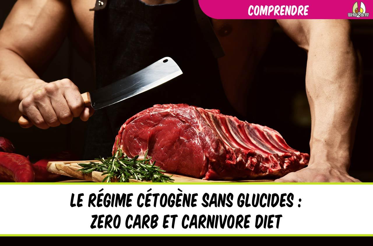 eatfat2befit régime cétogène zéro glucides carnivore diet