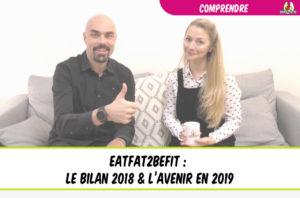 bilant 2018 et avenir 2019 de eatfat2befit
