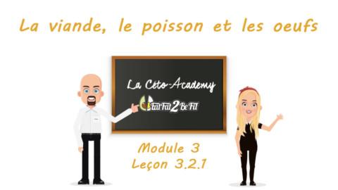 Céto-Academy : vidéo 3.2.1 – La viande, le poisson et les œufs