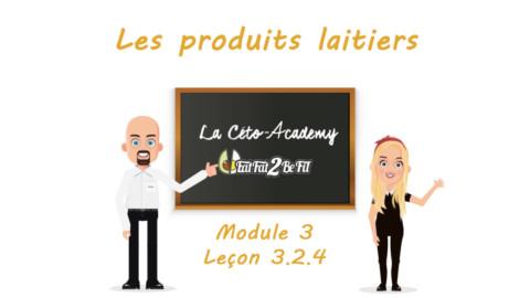 Céto-Academy : vidéo 3.2.4 – Les produits laitiers