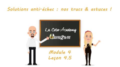 Céto-Academy : vidéo 4.5 – Solutions anti-échec : nos trucs & astuces