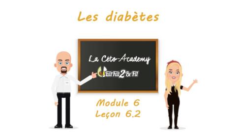 Céto-Academy : vidéo 6.2 – Diabète