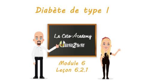 Céto-Academy : vidéo 6.2.1- Diabète de type 1