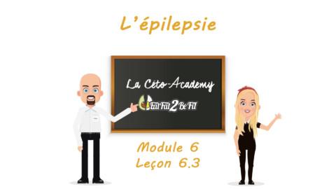 Céto-Academy : vidéo 6.3 – Épilepsie