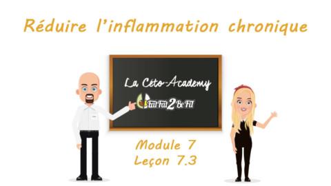 Céto-Academy : vidéo 7.3 – Réduire l'inflammation chronique