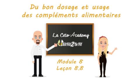Céto-Academy : vidéo 8.8 – Du bon dosage et usage des compléments alimentaires
