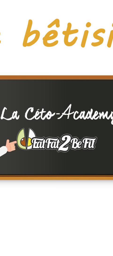 Céto Academy 2.0- le betisier