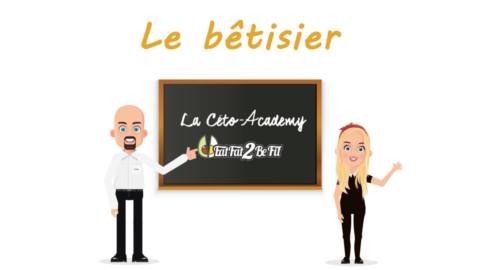 Céto-Academy 2.0 : le bêtisier !