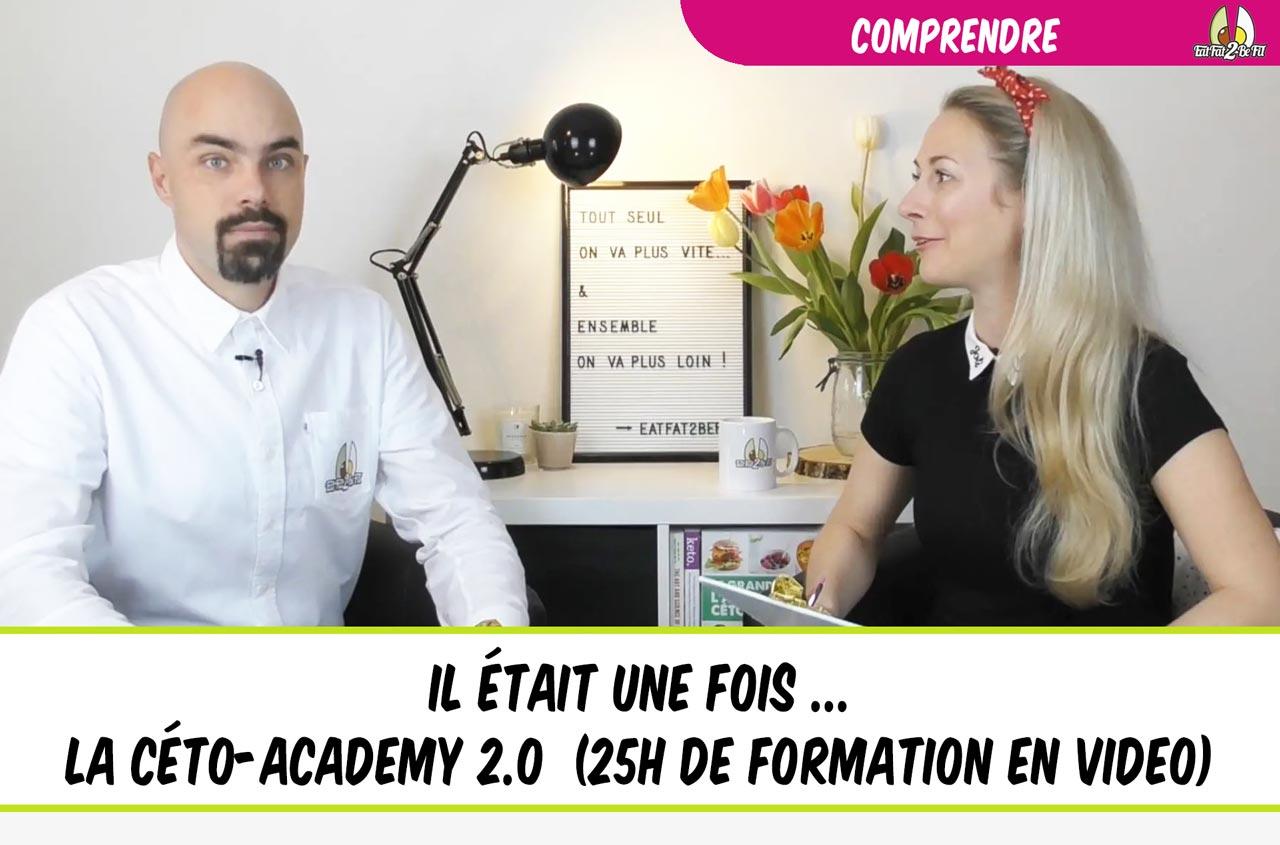 eatfat2befit présentation de la céto-academy 2.0 en mode vidéo