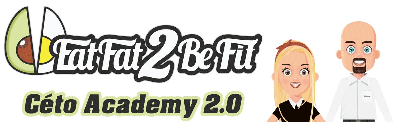 La Céto-Academy 2.0