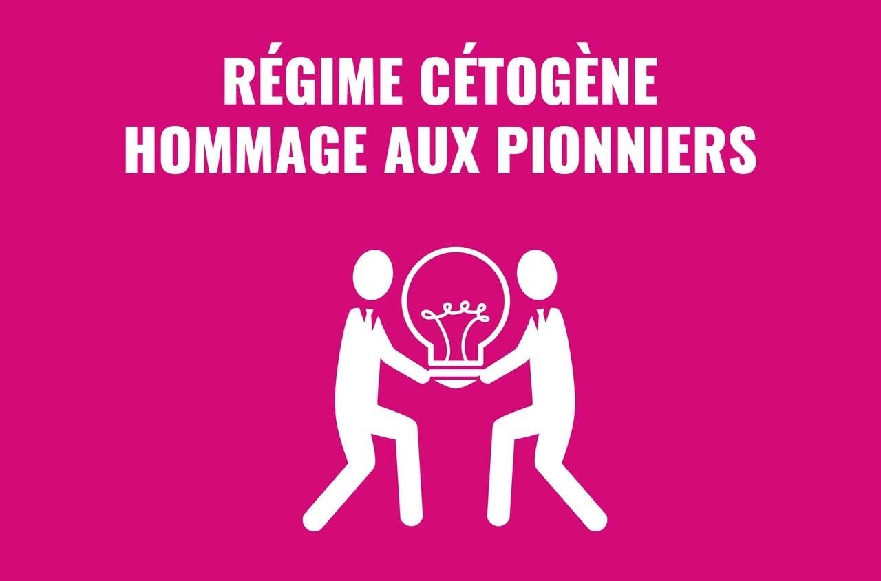 hommage aux pionniers du régime cétogène